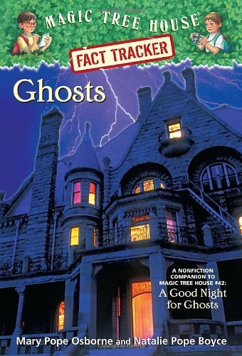 Mary Pope Osborne Ghosts A Nonfiction Companion To Magic Tree House Merlin
