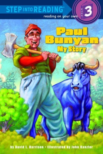 David L. Harrison Paul Bunyan My Story
