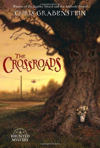 Chris Grabenstein The Crossroads
