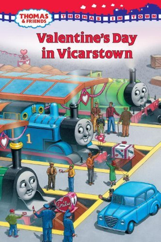 W. Awdry Thomas In Town Valentine's Day In Vicarstown (thomas & Friends)