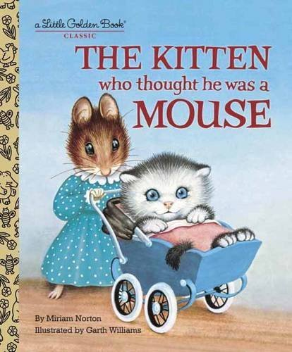 Miriam Norton The Kitten Who Thought He Was A Mouse