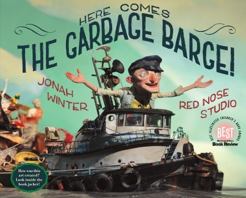 Jonah Winter Here Comes The Garbage Barge!