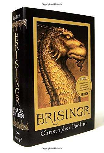 Christopher Paolini Brisingr Or The Seven Promises Of Eragon Shadeslayer And Deluxe