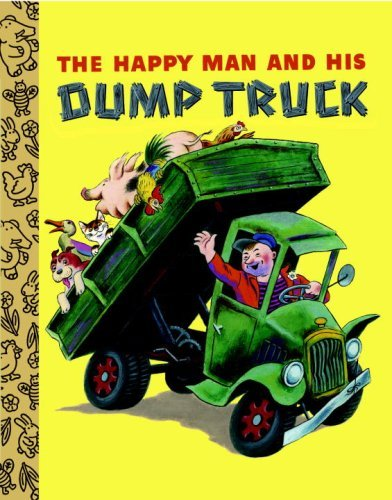 Miryam The Happy Man And His Dump Truck