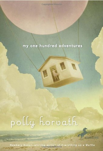 Polly Horvath My One Hundred Adventures