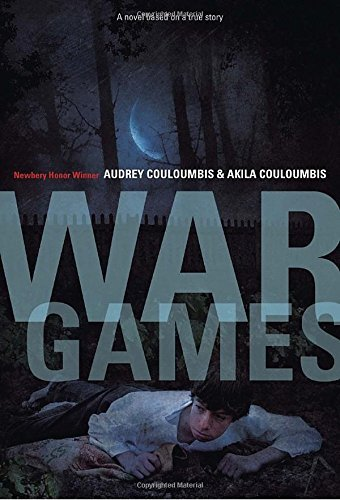 Audrey Couloumbis War Games A Novel Based On A True Story