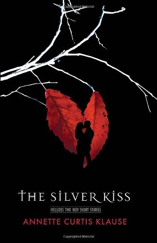 Annette Curtis Klause The Silver Kiss Expanded