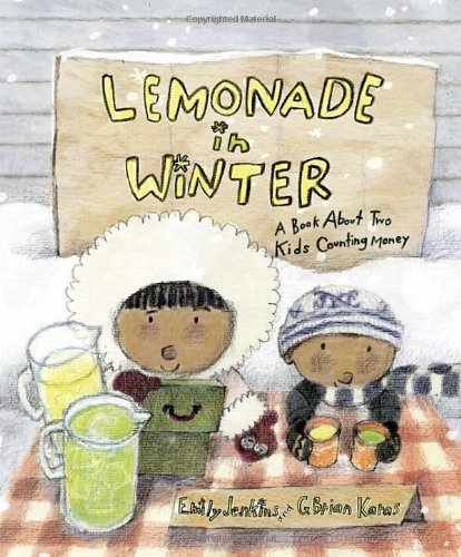 Emily Jenkins Lemonade In Winter A Book About Two Kids Counting Money