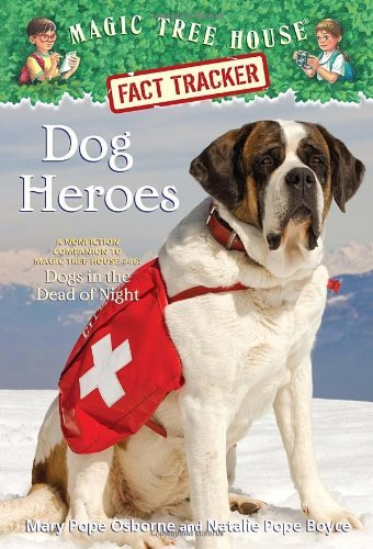 Mary Pope Osborne Dog Heroes A Nonfiction Companion To Magic Tree House #46 D