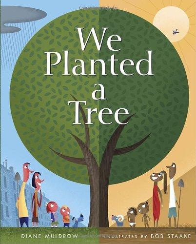 Diane Muldrow We Planted A Tree