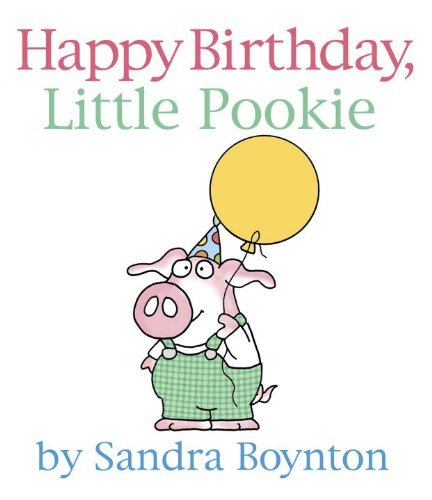 Sandra Boynton Happy Birthday Little Pookie