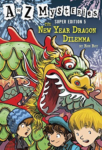 Ron Roy The New Year Dragon Dilemma