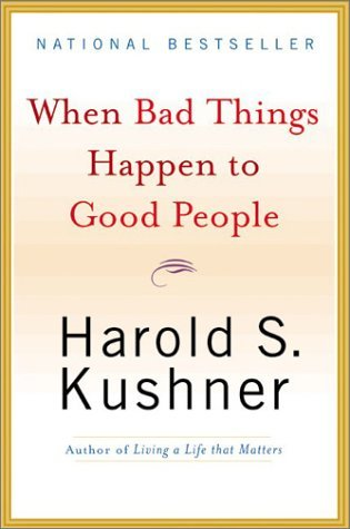 Harold S. Kushner When Bad Things Happen To Good People