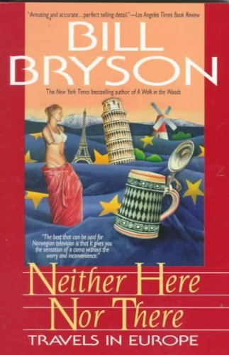 Bill Bryson Neither Here Nor There Travels In Europe