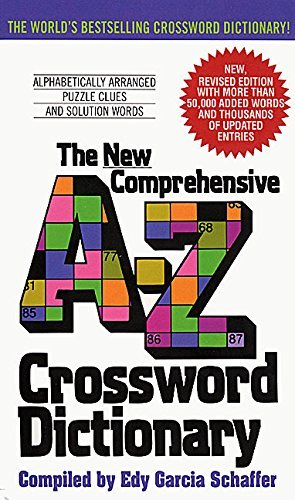 Edy G. Schaffer New Comprehensive A Z Crossword Dictionary Revised