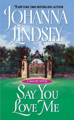 Johanna Lindsey Say You Love Me