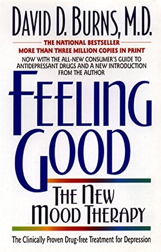 David D. Burns Feeling Good The New Mood Therapy 0002 Edition;rev And Updated