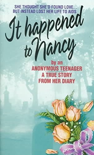 Beatrice Sparks It Happened To Nancy By An Anonymous Teenager A True Story From Her D