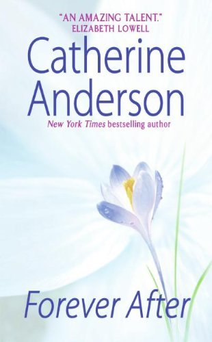 Catherine Anderson Forever After