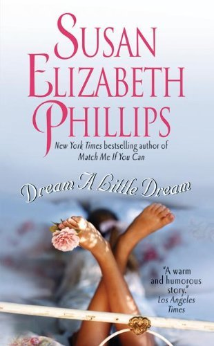 Susan Elizabeth Phillips Dream A Little Dream
