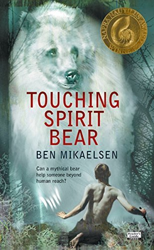 Ben Mikaelsen Touching Spirit Bear