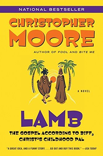Christopher Moore Lamb The Gospel According To Biff Christ's Childhood