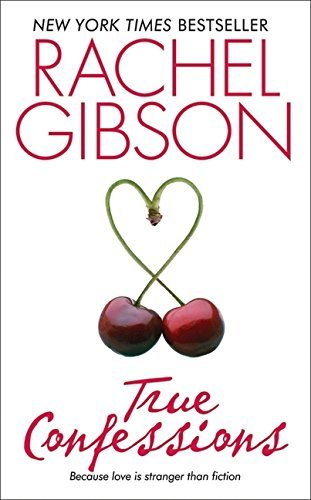 Rachel Gibson True Confessions The Betrayal Of The American Man