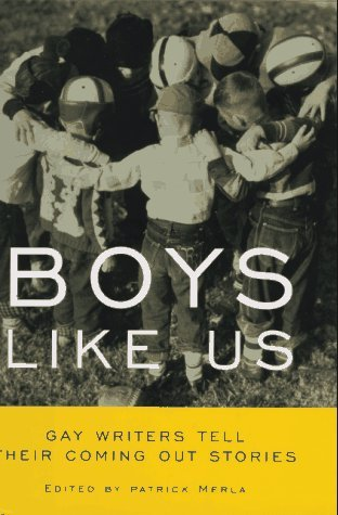Patrick Merla Boys Like Us Gay Writers Tell Their Coming Out St
