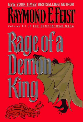 Raymond E. Feist Rage Of A Demon King Serpent War Saga Book 3