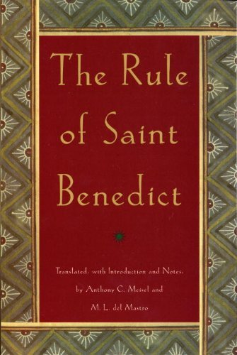 Anthony C. Meisel The Rule Of Saint Benedict Revised