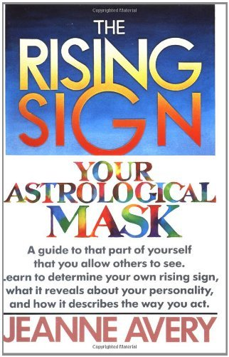 Avery Jeanne Rising Sign The Your Astrological Mask