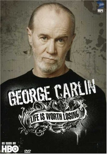 George Carlin Life Is Worth Losing Nr
