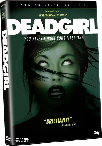 Deadgirl Fernandez Segan Bowen Director's Cut Ur