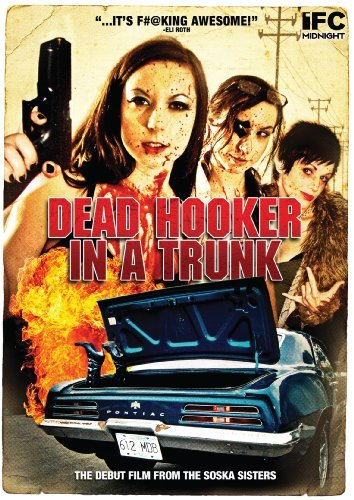 Dead Hooker In A Trunk Dead Hooker In A Trunk Ws Nr