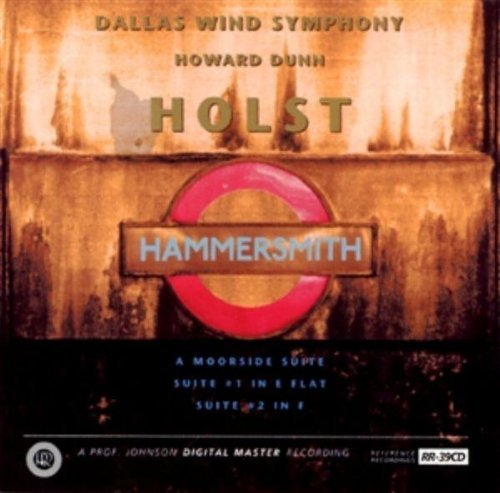 G. Holst Hammersmith Moorside Suite Dunn Dallas Wind Sym