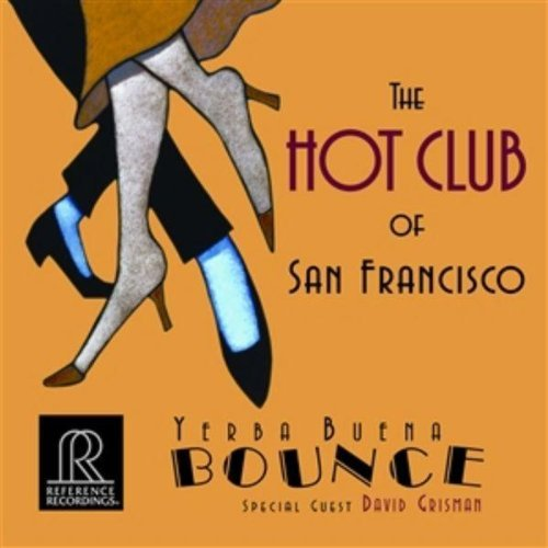 Hot Club Of San Francisco Yerba Buena Bounce