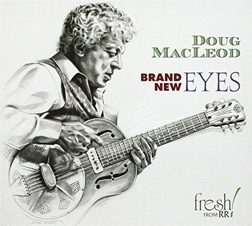 Doug Macleod Brand New Eyes