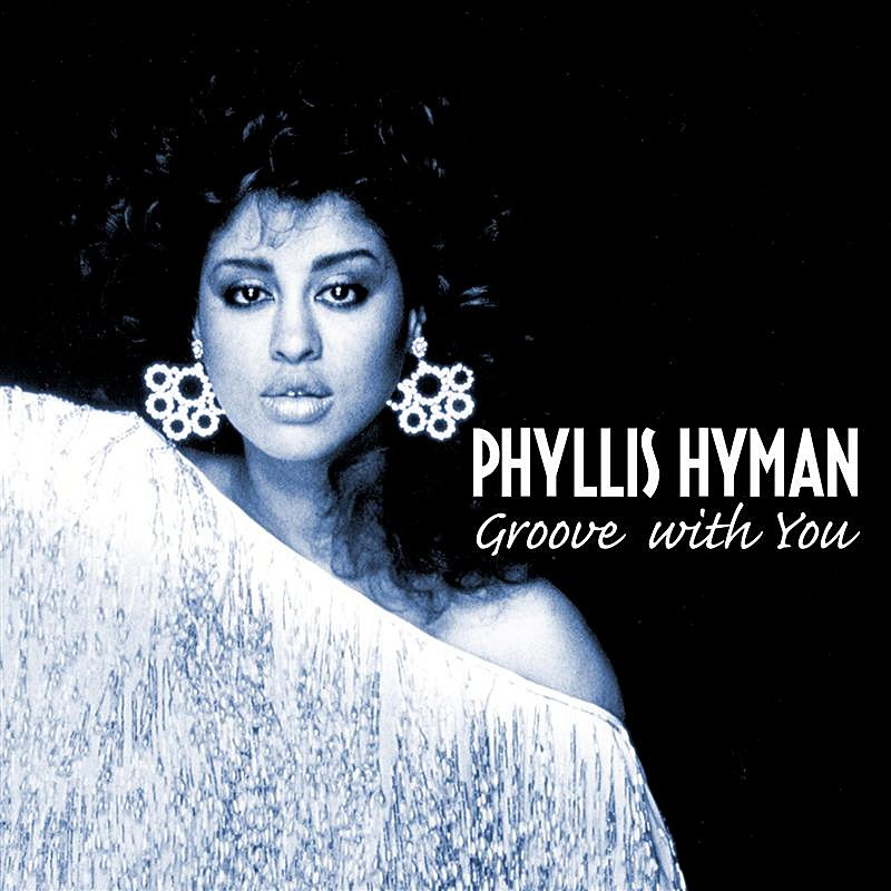 Phyllis Hyman Groove With You