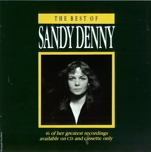 Denny Sandy Best Of Sandy Denny
