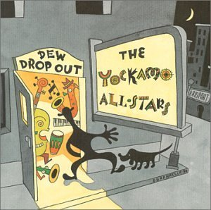 Yockamo All Stars Dew Drop Out A New Orleans