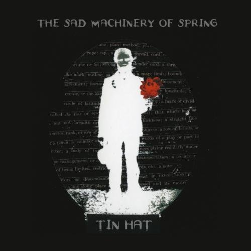 Tin Hat Trio Sad Machinery Of Spring