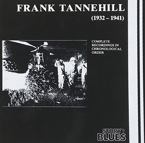 Frank Tannehill (1932 1941)complete Recordings