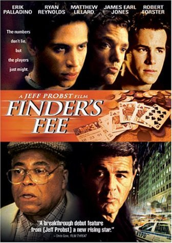 Finder's Fee Palladino Reynolds Lillard Ws R