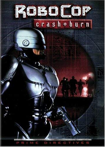 Robocop 4 Crash & Burn Robocop 4 Crash & Burn R