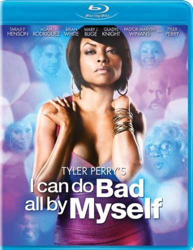 I Can Do Bad All By Myself Tyler Perry Perry Henson Rodriguez Blu Ray Pg13