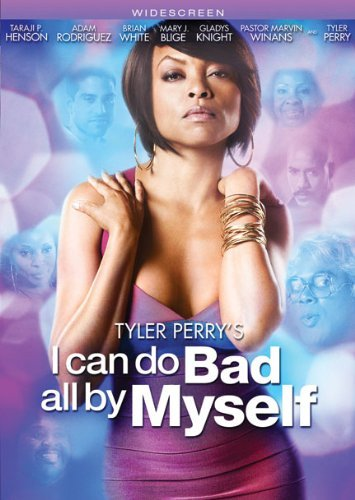 I Can Do Bad All By Myself Tyler Perry Perry Henson Rodriguez Pg13 Ws