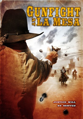 Gunfight At La Mesa Haynes Braun Proctor Ws Pg13