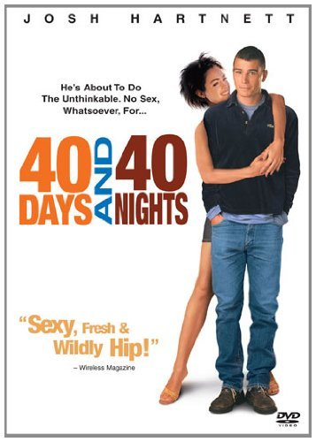 40 Days & 40 Nights Hartnett Sossamon Costanzo Ws R