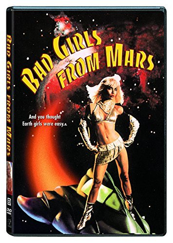 Bad Girls From Mars Bad Girls From Mars R