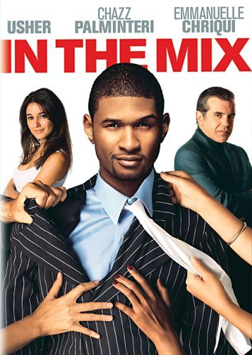 In The Mix Usher Chriqui Clr Ws Pg13
